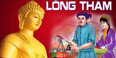Lời Phật dạy: Lòng tham càng lớn, phúc đức càng tiêu tán
